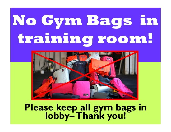 No gym bags in training room